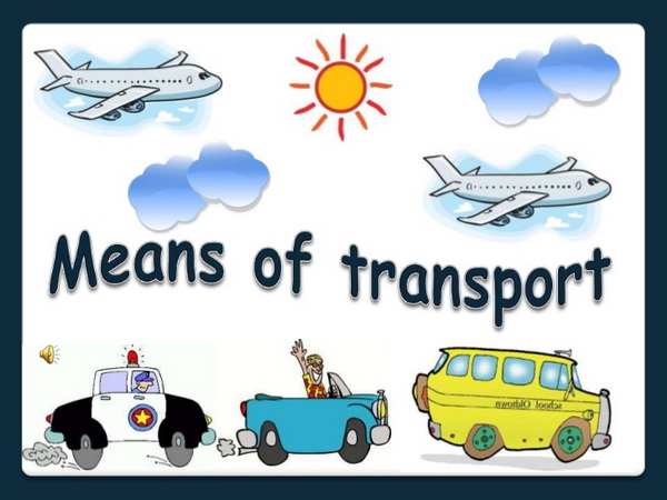 means of transportation Here you can find worksheets and activities for teaching means of transport to kids, teenagers or adults, beginner intermediate or advanced levels.